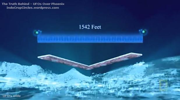 Menurut para saksi mata UFO ini sangat lebar, setelah diukur ternyata lebarnya mencapai 1542 kaki atau 470 meter
