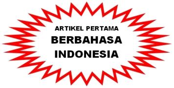 ARTIKEL BAHASA INDONESIA PERTAMA DI INTERNET