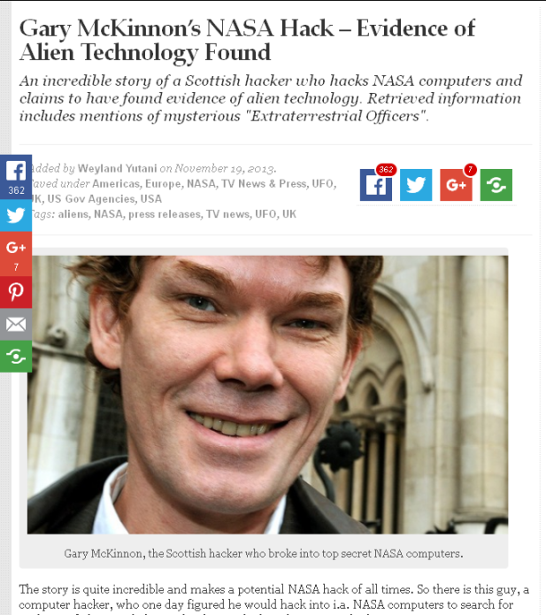 Gary McKinnon's NASA Hack – Evidence of Alien Technology Found . http://www.unacknowledged.info/gary-mckinnon-nasa-hack/