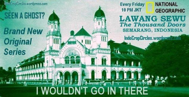 Lawang Sewu I wouldnt in there