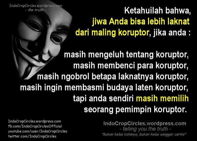 Orang biasa lebih laknat dari koruptor jika masih memilih pemimpin yang korup