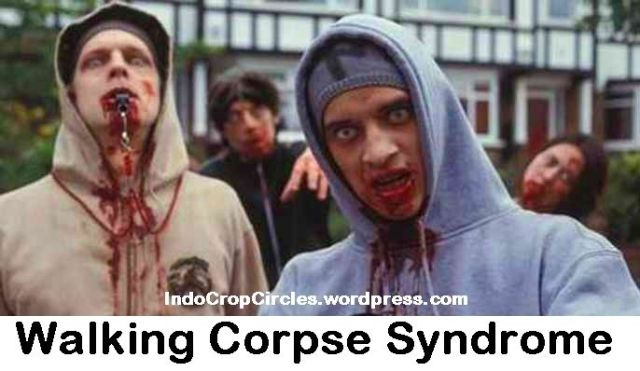 Walking Corpse Syndrome