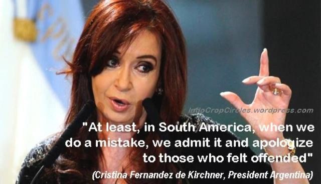 Presiden Argentina Cristina Fernandez de Kirchner tuntut permintaan maaf dari Eropa terkait insiden tersebut.