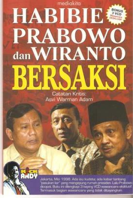 Habibie, Prabowo dan Wiranto Bersaksi' , oleh Asvi Warman Adam