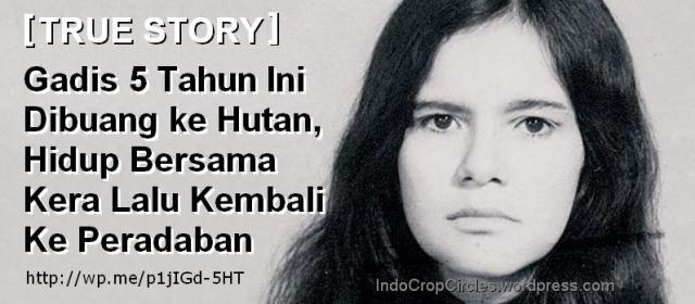 TRUE STORY  Gadis 5 Tahun Ini Dibuang ke Hutan 31df735e5e