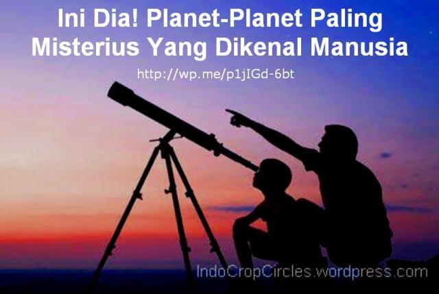 Planet-Planet Paling Misterius Yang Dikenal Manusia