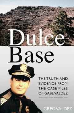 "Courtesy of Greg Valdez ""Dulce Base: the Truth and Evidence from the Case Files of Gabe Valdez,"" is written by Gabe Valdez' son, Greg Valdez. The book purports to reveal the truth behind the mysterious cattle mutilations and UFO sightings that happened for decades around the Dulce area."