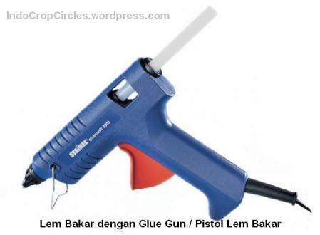 Lem bakar dengan Glue Gun Pistol Lem Bakar