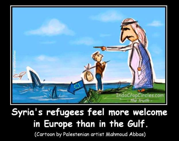 Syria's Refugees Feel More Welcome in Europe Than in the Gulf. (Cartoon by Palestinian Artist Mahmoud Abbas).