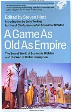 buku A Game as Old as Empire The Secret World of Economic Hit Men and the Web of Global Corruption