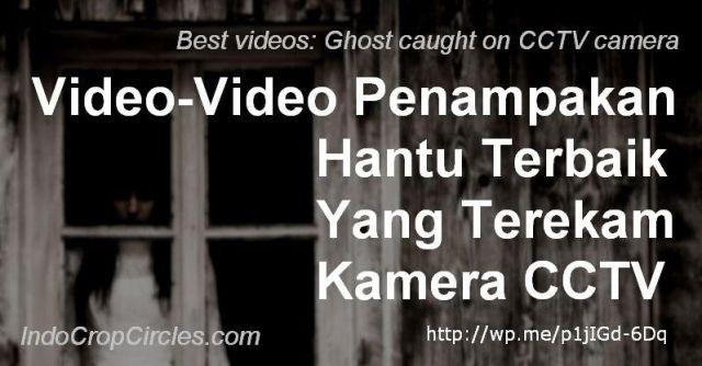 video hantu terbaik terekam cctv banner