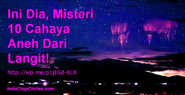 Misteri 10 Cahaya Aneh Dari Langit