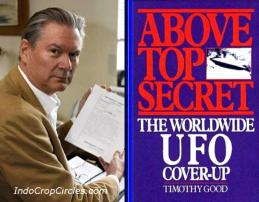 "mantan konsultan Pentagon Timotius Good, dan penulis ""Above Top Secret: The Worldwide U.F.O. Cover-Up""."