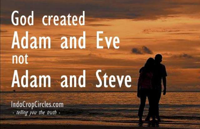 God created Adam and Eve, not Adam and Steve