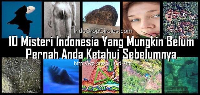 10 Misteri Indonesia Yang Mungkin Belum Pernah Anda Ketahui Sebelumnya header