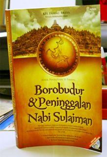 Borobudur adalah peninggalan Nabi Sulaiman