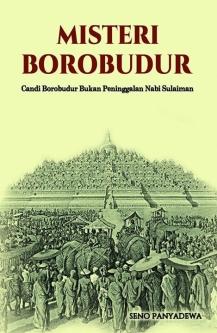 """Borobudur bukan peninggalan Nabi Sulaiman"""