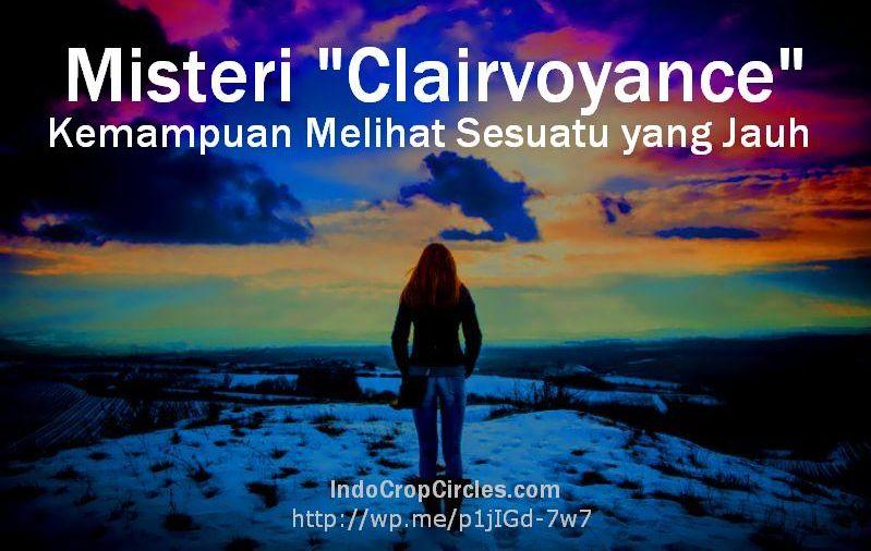 Misteri Clairvoyance Kemampuan Melihat Sesuatu Yang